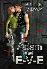 """Adam and E-V-E"" ~ science fiction / futuristic erotic romance novella"