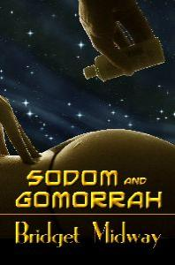 """Sodom and Gomorrah"" ~ science fiction / futuristic erotic romance novella"